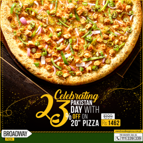 Broadway Pizza Pakistan Day Deal 23 Off On 20 Inch Pizza