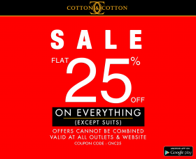6621c0c08cc Cotton & Cotton Sale Flat 25% OFF Everything (Except Suits ...