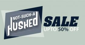 Hush Puppies (Pakistan) Not Such A Hushed Sale Upto 50% OFF