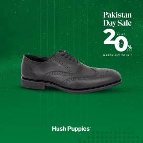 Hush Puppies Pakistan Day Sale! FLAT 20% OFF on selected